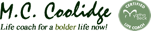 A Bolder Life Now - Life Changing Life Coaching!